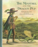 Sutcliff (ill. Clark) - The Minstrel and the Dragon Pup