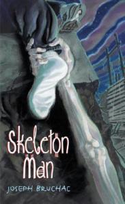 Bruchac - Skeleton Man