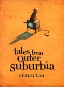 Five Days with Shaun Tan – Day Four: Tales from Outer Suburbia