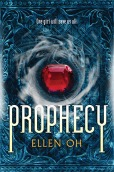 READ MORE: https://www.goodreads.com/book/show/10129062-prophecy?from_search=true