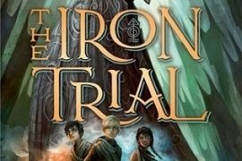 The Iron Trial by Holly Black and Cassandra Clare: A Review