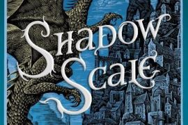 Review: Shadow Scale (Seraphina #2) by Rachel Hartman