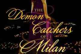 Review: The Demon Catchers of Milan by Kat Beyer