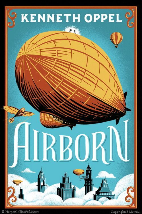 airborn by kenneth oppel Sailing toward dawn, and i was perched atop the crow's nest, being the ship's eyes we were two nights out of sydney, and there'd been no weather to speak of so far.