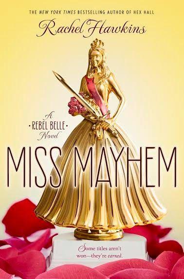 Miss-Mayhem-Rebel-Belle-2-Rachel-Hawkins