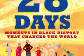 28 Days: Moments in Black History that Changed the World by Charles R. Smith Jr. and Shane W. Evans: A Review