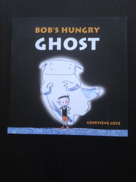 Publisher Spotlight Tundra Books: Bob's Hungry Ghost Review