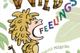 Wild Feelings by David Milgrim: A Review