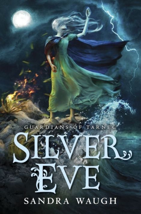 Silver-Eve-Guardians-of-Tarnec-1-Sandra-Waugh
