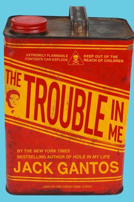 The-Trouble-in-Me-Jack-Gantos