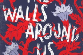 Review: The Walls Around Us by Nova Ren Suma