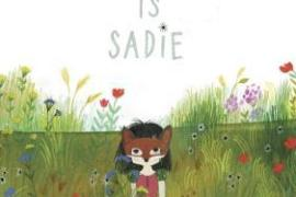 Review: This is Sadie by Sara O'Leary and Julie Morstad