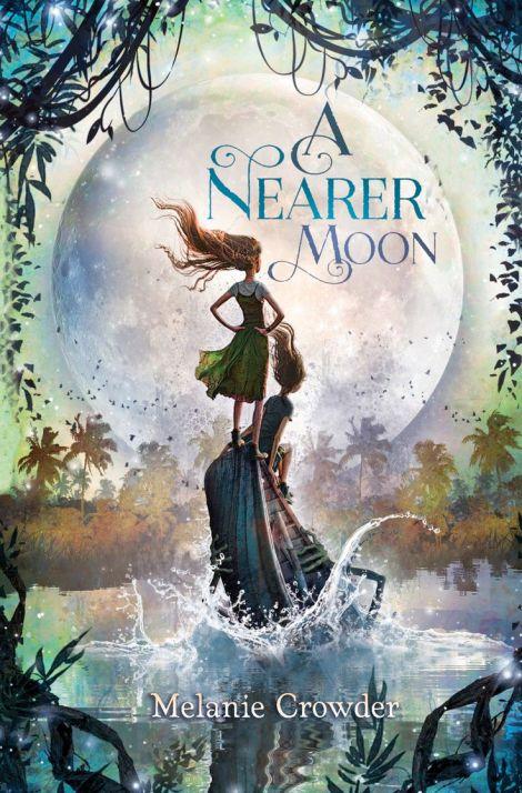 A-Nearer-Moon-Melanie-Crowder