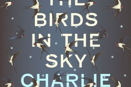 Review: All the Birds in the Sky by Charlie Jane Anders