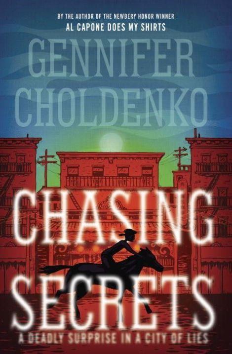 Chasing-Secrets-Gennifer-Choldenko