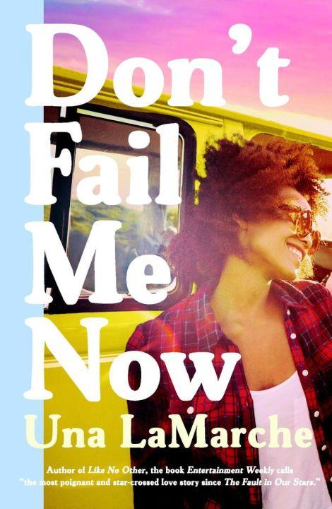 Dont-Fail-Me-Now-Una-LaMarche