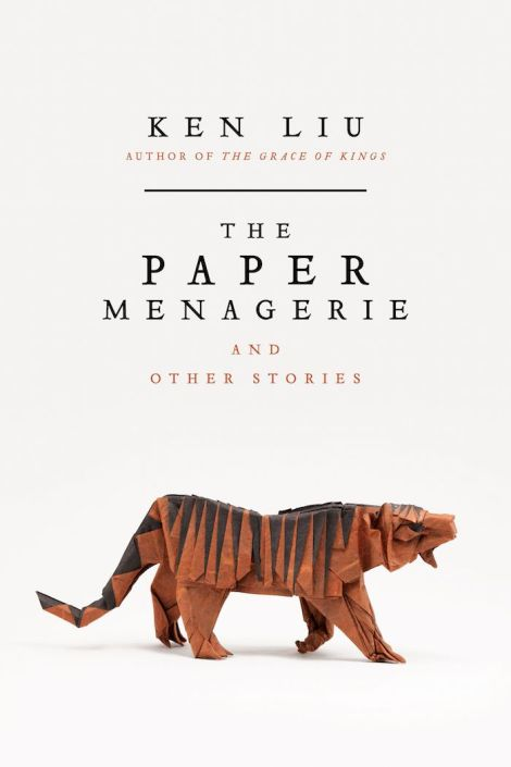 The-Paper-Menagerie-and-Other-Stories-Ken-Liu