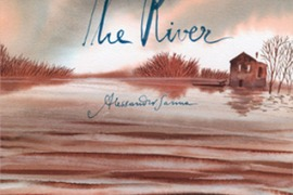 Snapshots: The River by Alessandro Sanna, translated by Michael Reynolds