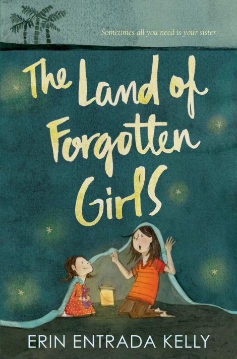 The-Land-of-Forgotten-Girls-Erin-Entrada-Kelly