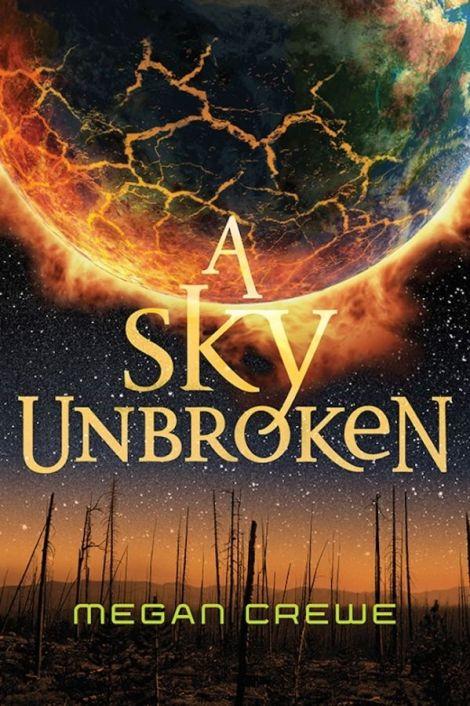 A-Sky-Unbroken-Megan-Crewe