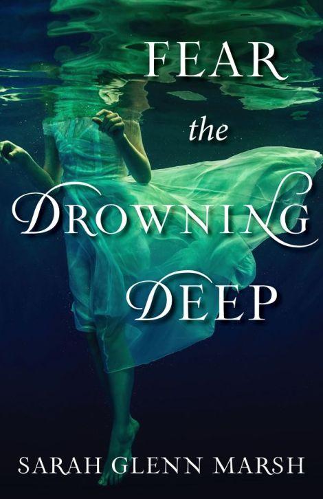 Fear-the-Drowning-Deep-Sarah-Glenn-Marsh