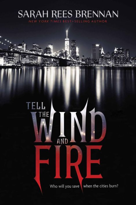 Tell-the-Wind-and-Fire-Sarah-Rees-Brennan