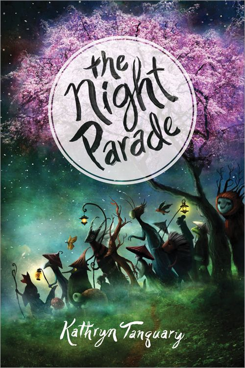 The-Night-Parade-Kathryn-Tanquary