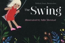 Snapshot: The Swing by Robert Louis Stevenson, Julie Morstad (Illustrator)