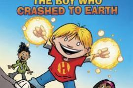 Review:  Hilo Book 1: The Boy Who Crashed to Earth by Judd Winick