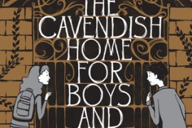 The Cavendish Home for Boys and Girls: The Creepiest H&G Retelling Ever