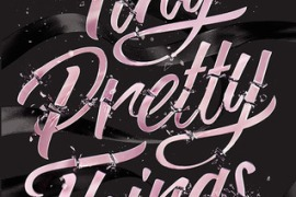 Yash Recommends: Tiny Pretty Things by Sona Charaipotra and Dhonielle Clayton
