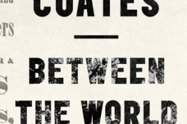 Snapshot: Between the World and Me by Ta-Nehisi Coates