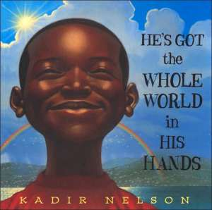 Books of Wonder: He's Got the Whole World in His Hands
