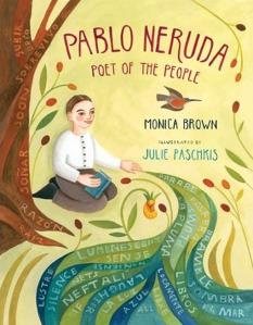 Books of Wonder: Pablo Neruda: Poet of the People