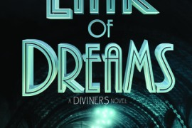 Review: Lair Of Dreams by Libba Bray