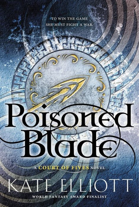 Poisoned-Blade-Court-of-Fives-2-Kate-Elliott