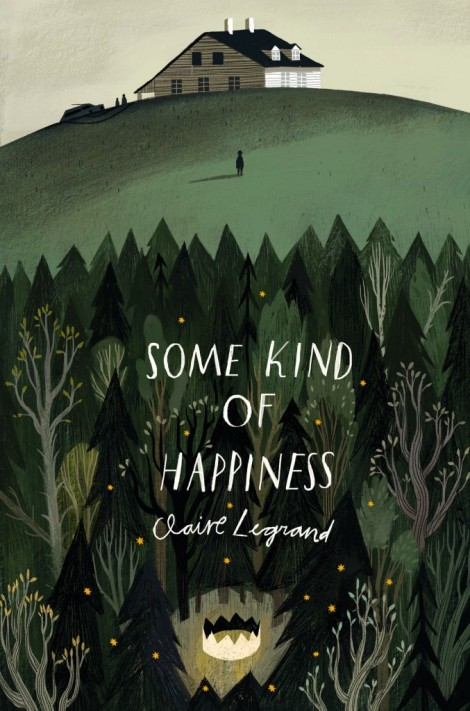 Some-Kind-of-Happiness-Claire-Legrand-677x1024