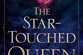 A Different Flavour of Fae: The Star-Touched Queen by Roshani Chokshi