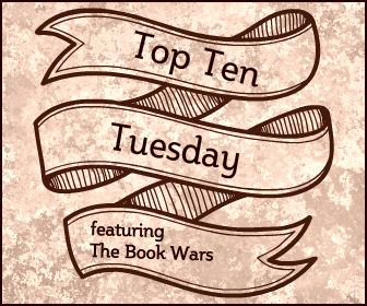 TTT Top Ten Tuesday The Book Wars