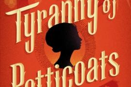 Snapshots: A Tyranny of Petticoats, edited by Jessica Spotswood