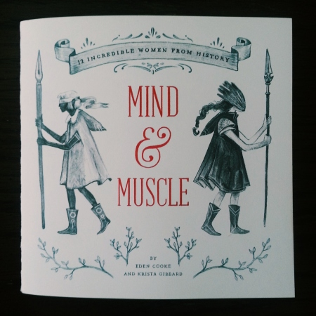 Mind & Muscle by Eden Cooke and Krista Gibbard