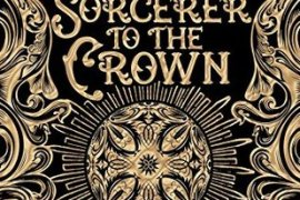 Review: Sorcerer to the Crown by Zen Cho