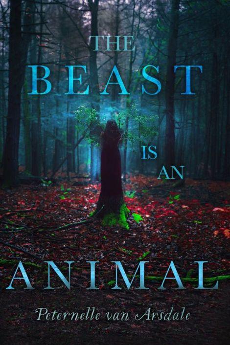 The-Beast-is-an-Animal-Peternelle-van-Arsdale
