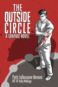 The Outside Circle by Patti LaBoucane-Benson and Kelly Mellings