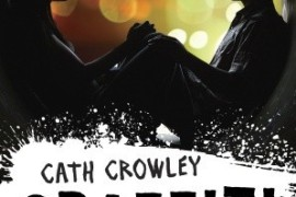 Graffiti Moon by Cath Crowley: A FanGirl Discussion