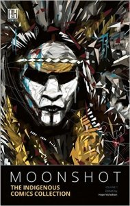 Review: Moonshot: The Indigenous Comics Collection, Vol. 1