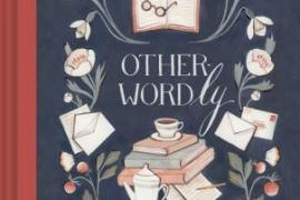 Other-Wordly by Yee-Lum Mak with illustrations by Kelsey Garrity-Riley