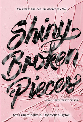 Shiny Broken Pieces by Sona Charaipotra and Dhonielle Clayton