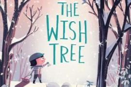 The Wish Tree by Kyo Maclear with illustrations by Chris Turnham